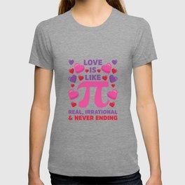 Love Is Like Pi Irrational Never Ending T-shirt
