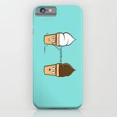 You look like crap... Slim Case iPhone 6s
