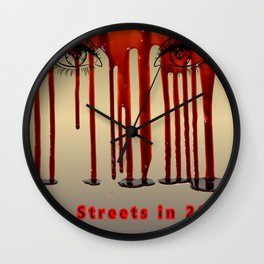 The streets of 2020 Stop the violence Wall Clock