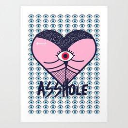 Asshole (Part II) Art Print