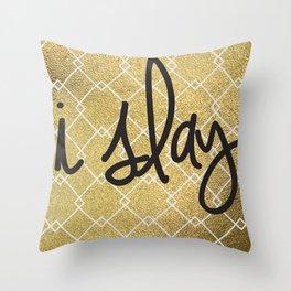 I Slay Throw Pillow