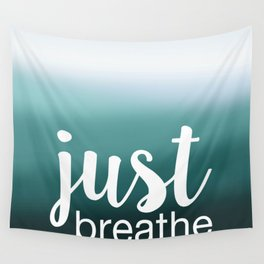Just Breathe Wall Tapestry