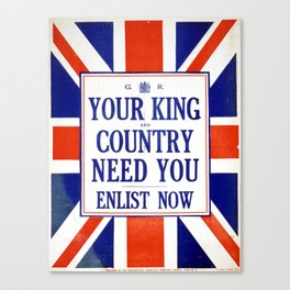 Vintage poster - Your King and Country Need You Canvas Print
