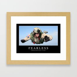 Fearless: Inspirational Quote and Motivational Poster Framed Art Print