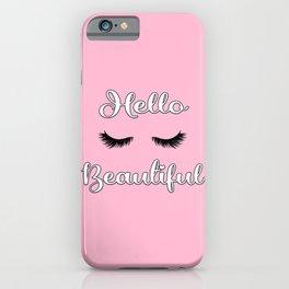 Hello Beautiful 2 iPhone Case