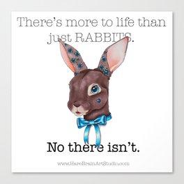 Rabbits Are My Life Canvas Print