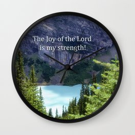The Joy of the Lord Wall Clock