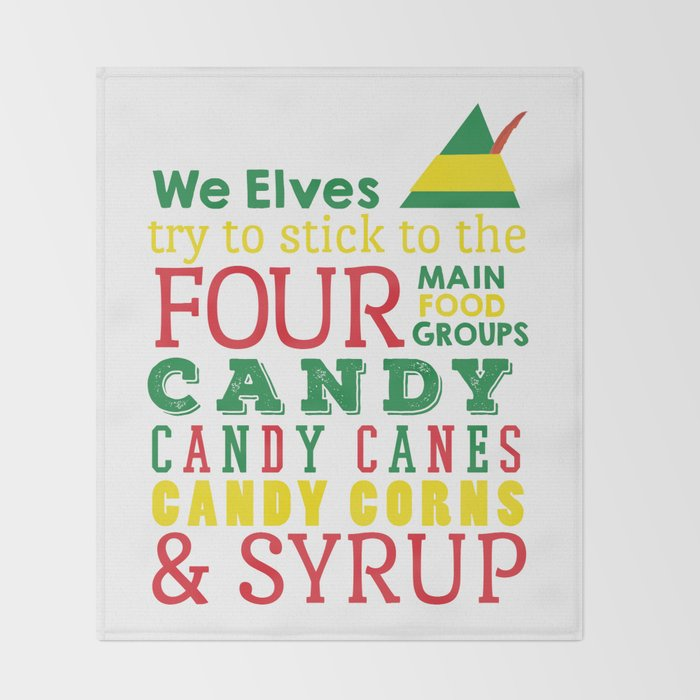 Elves food Groups - Elf the movie Throw Blanket by graphicloveshop