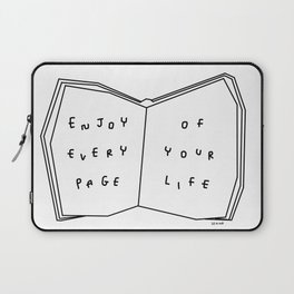 Enjoy Every Page Of Your Life - book illustration inspirational quote Laptop Sleeve