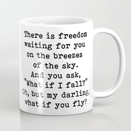 What if you fly? On the breezes of the sky Coffee Mug