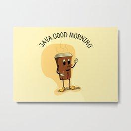 Java Good Morning - Coffee (Earth 1084) Metal Print