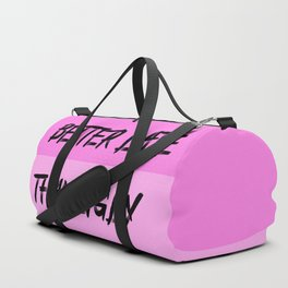 better late than ugly funny quote Duffle Bag
