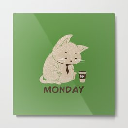 Monday Cat Metal Print
