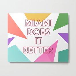 Miami Does it Better - 90s Geometric Design Metal Print