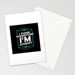 I Think Therefore I'm Atheist - Atheist Quotes Gift Stationery Cards