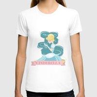 cinderella T-shirts featuring Cinderella by LindseyCowley