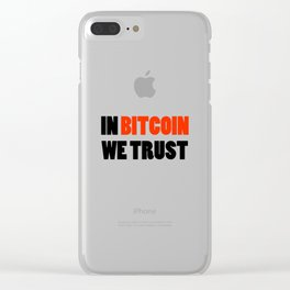 In Bitcoin we trust crypto gift Clear iPhone Case