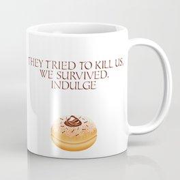 Hanukkah Special - Story of hanukka maccabis in short - They Tried to kill us, We survived. Indulge (Chocolate Doughnut) Coffee Mug