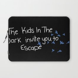 We invite you to escape Laptop Sleeve