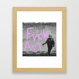 Fvck Art Framed Art Print