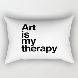 Art is my therapy Rectangular Pillow