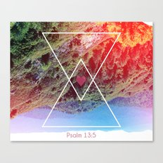 Psalms 13:5 Canvas Print