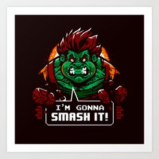 Gonna Smash It! Art Print