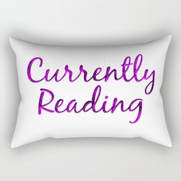CURRENTLY READING purple with smoke Rectangular Pillow