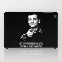 bill murray iPad Cases featuring Ghostbuster Quote Bill Murray by Spyck