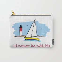 I'd Rather Be Sailing Sailboat and Lighthouse Illustration Carry-All Pouch