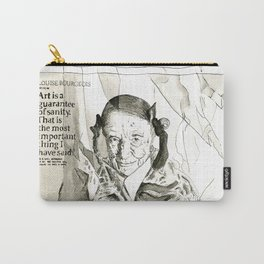 Art is a guarantee of Sanity Carry-All Pouch
