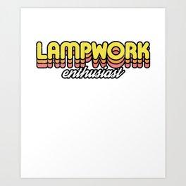 Retro Lampwork Enthusiast Art Print