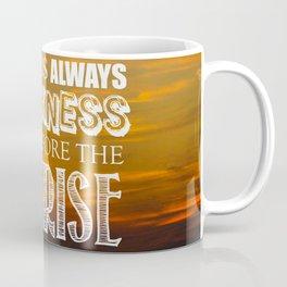Darkness Before the Sunrise Coffee Mug