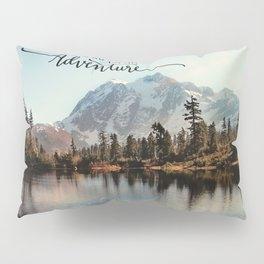 lets go on an adventure Pillow Sham