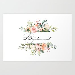 Bridesmaid Floral Art Print