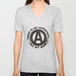 There Is No Authority Unisex V-Neck