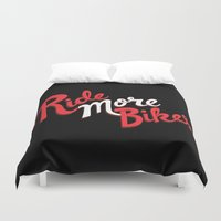bikes Duvet Covers featuring Ride More Bikes by Chris Piascik