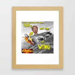 There's Something on the Wing Framed Art Print