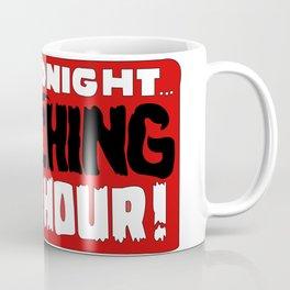 That time of night Coffee Mug