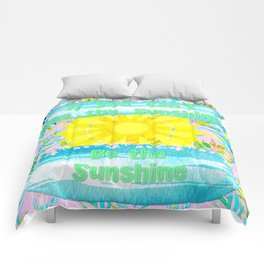 If You Can't See the Sunshine Be the Sunshine Comforters