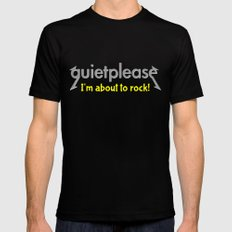 Quiet please | I'm about to rock Mens Fitted Tee MEDIUM Black