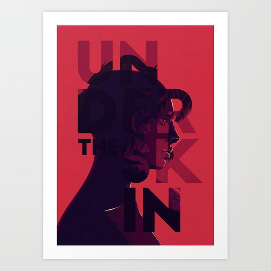 Under the skin - alternative movie poster Art Print