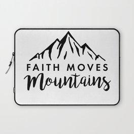 Faith Quote - Faith Moves Mountains Laptop Sleeve