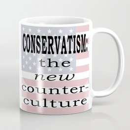 Conservatism: The new counter-culture Coffee Mug