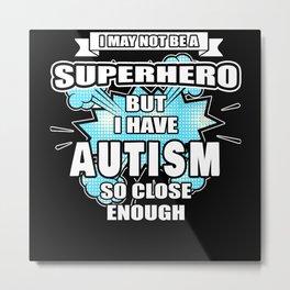 Autism Gift Superhero Autism Awareness Metal Print
