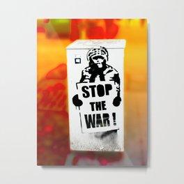 STOP THE WAR !! Metal Print