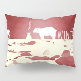 No winter lasts forever 4 Pillow Sham