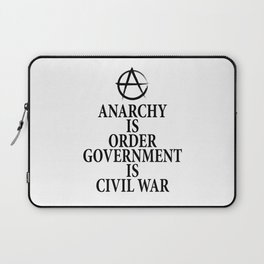 Anarchy quote Laptop Sleeve