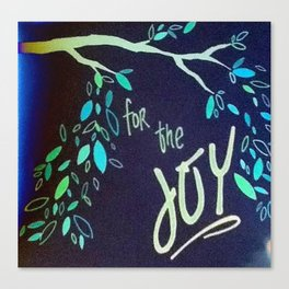For the Joy Canvas Print