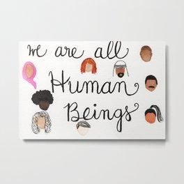 Human Beings 2 Metal Print